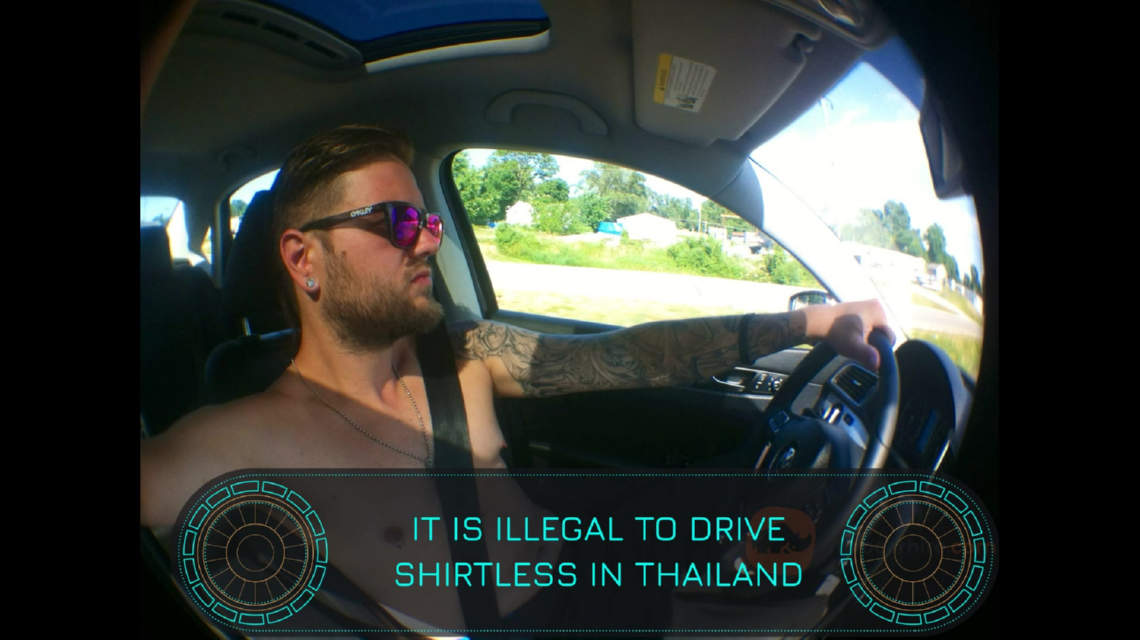 It's illegal to drive topless in Thailand