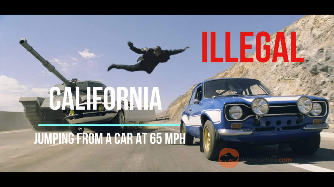It's illegal to jump from a car at 65 mph in California