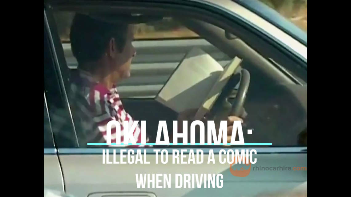 It's illegal to read a comic while driving in Oklahoma, USA