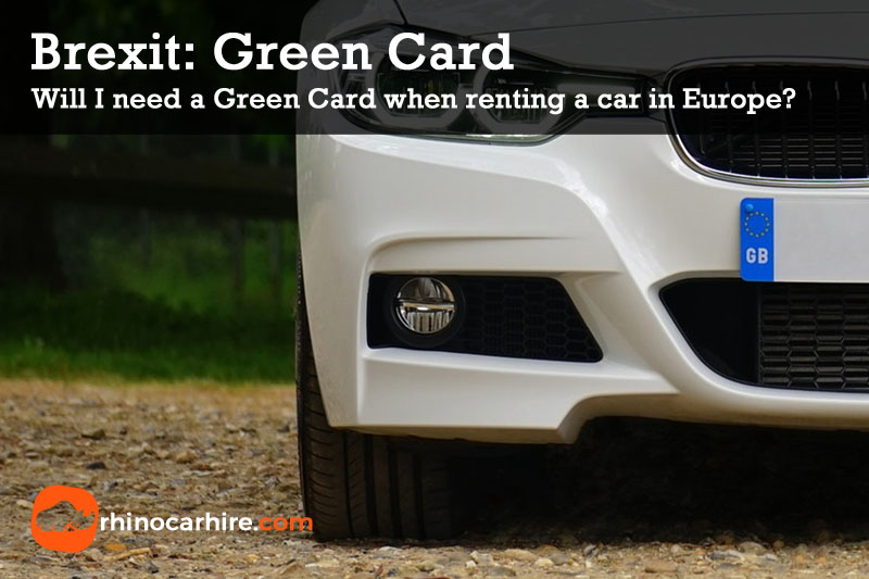 brexit no deal green card car rental