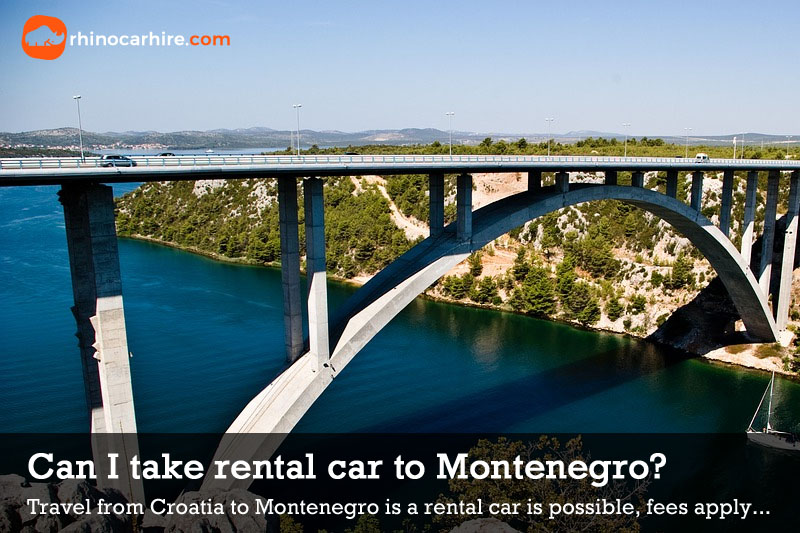 can i take a rental car to montenegro from croatia