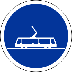 Mandatory lane for trams - Road Sign