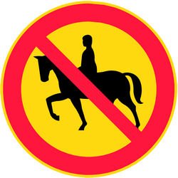 Equestrians prohibited - Road Sign