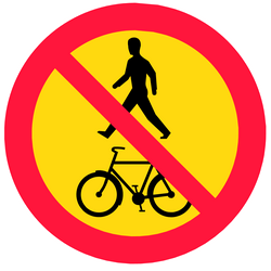 Pedestrians and cyclists prohibited - Road Sign