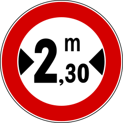 Any vehicles that are wider that indicated forbidden - Road Sign