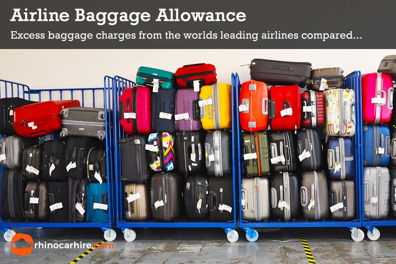 airline luggage allowance excess baggage fees